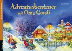 Adventsabenteuer mit Oma Gundi Fischer, Constanze/Krautmann, Milada 9783780608673