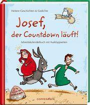Adventskalenderbuch - Josef, der Countdown läuft Thorsten Saleina 9783649632450