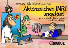 Aktenzeichen INRI ungelöst Küstenmacher, Werner Tiki 9783532624456