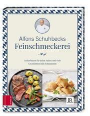 Alfons Schuhbecks Feinschmeckerei Schuhbeck, Alfons 9783898839723