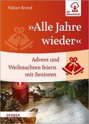 'Alle Jahre wieder' Fabian Brand 9783451390906