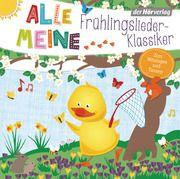 Alle meine Frühlingslieder-Klassiker Martin Pfeiffer 9783844540055