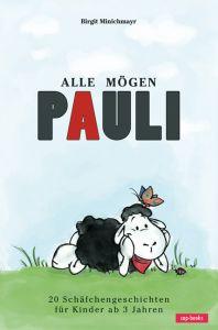 Alle mögen Pauli Minichmayr, Birgit 9783867731324