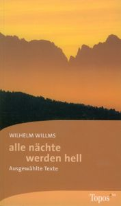alle nächte werden hell Willms, Wilhelm 9783786785842