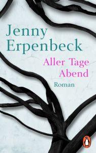 Aller Tage Abend Erpenbeck, Jenny 9783328102502