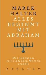 Alles beginnt mit Abraham Halter, Marek 9783552051638