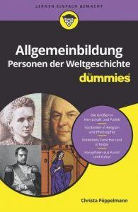 Allgemeinbildung Personen der Weltgeschichte für Dummies Pöppelmann, Christa 9783527715244
