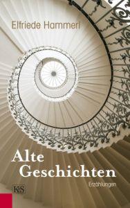 Alte Geschichten Hammerl, Elfriede 9783218011068