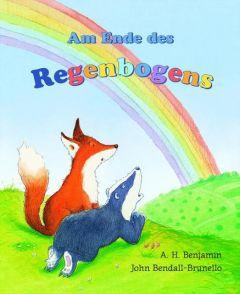 Am Ende des Regenbogens Benjamin, A H 9783804844841