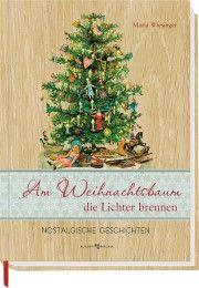 Am Weihnachtsbaum die Lichter brennen Wiesinger, Maria 9783766623911