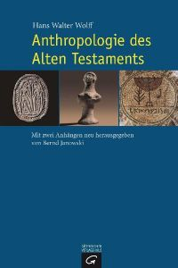 Anthropologie des Alten Testaments Wolff, Hans Walter 9783579080963