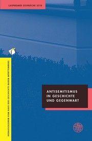 Antisemitismus in Geschichte und Gegenwart Haus der Geschichte Baden-Württemberg 9783825346140