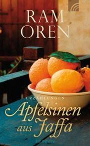 Apfelsinen aus Jaffa Oren, Ram 9783765512346