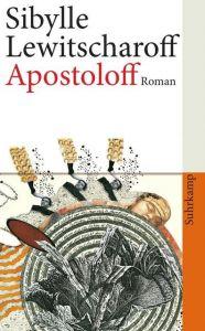 Apostoloff Lewitscharoff, Sibylle 9783518461808