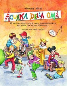 Aquaka della Oma Hering, Wolfgang/Schön, Bernhard 9783931902308