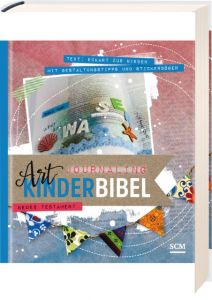 Art Journaling Kinderbibel: Neues Testament zur Nieden, Eckart 9783417287547