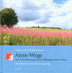 Atem-Wege Werner, Günter/Werner, Monika 9783429028008