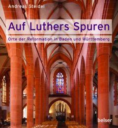 Auf Luthers Spuren Steidel, Andreas 9783763027507