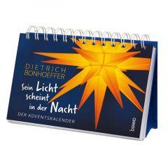 Aufsteller 'Sein Licht scheint in der Nacht' Bonhoeffer, Dietrich 9783746250731