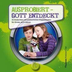 Ausprobiert - Gott entdeckt Kretzschmar, Thomas 9783870925109