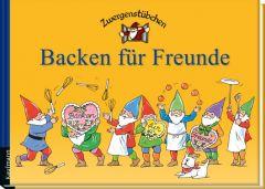 Backen für Freunde Schuster, Elke/Schuster, Timo 9783780620040