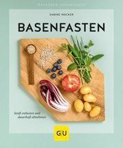 Basenfasten Wacker, Sabine 9783833871153