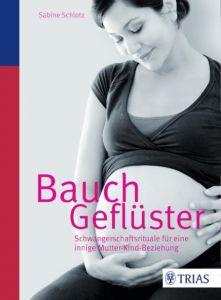 Bauchgeflüster Schlotz, Sabine 9783830481638
