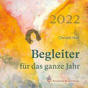 Begleiter für das ganze Jahr 2022 Christel, Holl 9783870713805