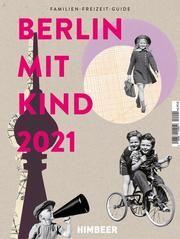BERLIN MIT KIND 2021 HIMBEER Verlag 9783832179038