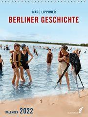 Berliner Geschichte 2022 Lippuner, Marc 9783962010713