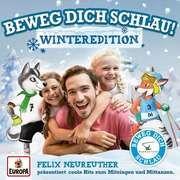 Beweg dich schlau! Winteredition Neureuther, Felix u a 0190759108925