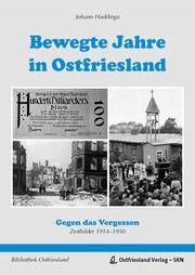 Bewegte Jahre in Ostriesland Haddinga, Johann 9783944841618