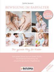 Bewegung im Babyalter Neubert, Sybille 9783948942083
