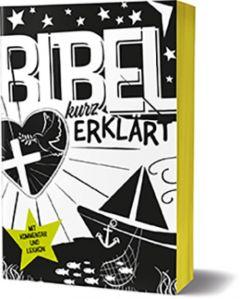 Bibel kurz erklärt Deutscher Katechetenverein e V/Rainer Dillmann/Agnes Wuckelt 9783460325708