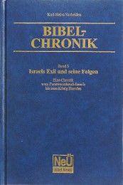 Bibel-Chronik - Israels Exil und seine Folgen Vanheiden, Karl-Heinz 9783894368760