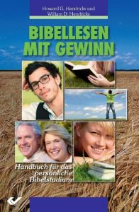 Bibellesen mit Gewinn Hendricks, Howard G/Hendricks, William D 9783894369606