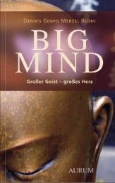 Big Mind Genpo Merzel Roshi, Dennis 9783958831070
