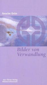 Bilder von Verwandlung Grün, Anselm 9783878684602