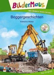 Bildermaus - Baggergeschichten Wieker, Katharina 9783743207547