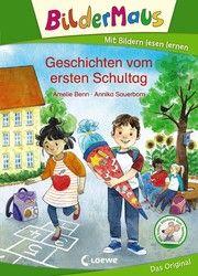 Bildermaus - Geschichten vom ersten Schultag Benn, Amelie 9783743207608