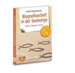 Biografiearbeit in der Seelsorge Klingenberger, Hubert 9783769822007