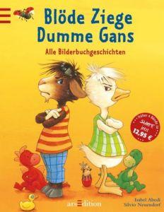 Blöde Ziege - Dumme Gans Abedi, Isabel 9783760729855