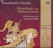 Bläsermusik zur Weihnachtszeit lechbläserensemble Ludwig Güttler 4009350832411
