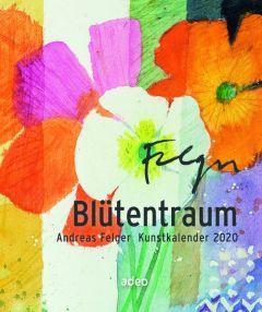 Blütentraum 2020 Felger, Andreas 9783863342272