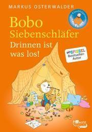 Bobo Siebenschläfer. Drinnen ist was los! Osterwalder, Markus 9783499000829