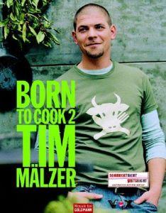 Born to Cook 2 Mälzer, Tim 9783442390878