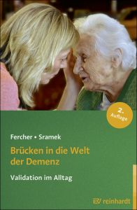 Brücken in die Welt der Demenz Fercher, Petra/Sramek, Gunvor 9783497024674