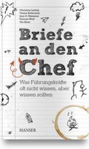 Briefe an den Chef Larbig, Christine/Kellerhals, Ursina/Meissner, Jens u a 9783446459403