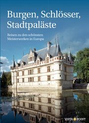 Burgen, Schlösser, Stadtpaläste Rolf Toman 9783961415502