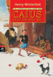 Caius geht ein Licht auf Winterfeld, Henry 9783570205211